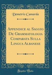 Appendice Al Saggio de Grammatologia Comparata Sulla Lingua Albanese (Classic Reprint)