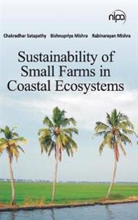 Sustainability of Small Farms in Coastal Ecosystems