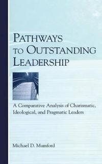 Pathways to Outstanding Leadership