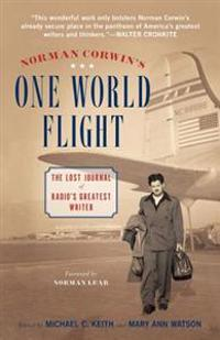 Norman Corwins One World Flight