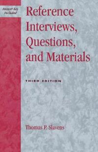 Reference Interviews, Questions, and Materials