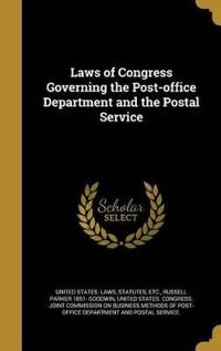 LAWS OF CONGRESS GOVERNING THE