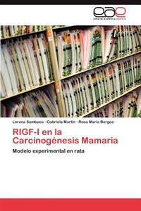 Rigf-I En La Carcinogenesis Mamaria