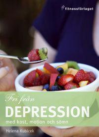 Fri från depression med kost, motion och sömn