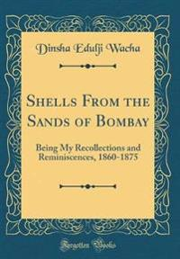 Shells from the Sands of Bombay
