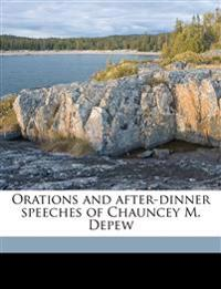 Orations and after-dinner speeches of Chauncey M. Depew Volume 2