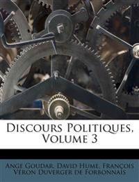 Discours Politiques, Volume 3