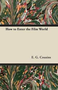 How to Enter the Film World