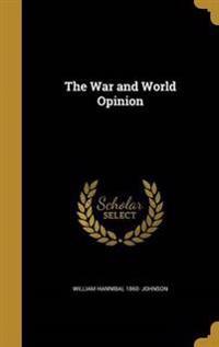 WAR & WORLD OPINION