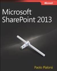 Microsoft Sharepoint 2013: Developer Reference