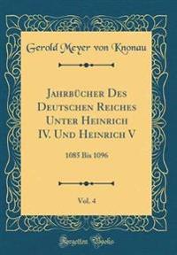 Jahrbcher Des Deutschen Reiches Unter Heinrich IV. Und Heinrich V, Vol. 4