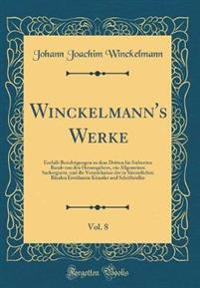 Winckelmann's Werke, Vol. 8