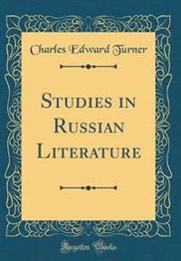 Studies in Russian Literature (Classic Reprint)
