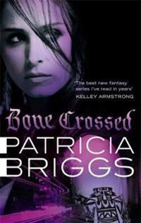 Bone crossed - mercy thompson book 4