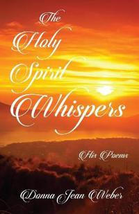 The Holy Spirit Whispers