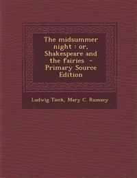 Midsummer Night: Or, Shakespeare and the Fairies