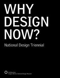 Why Design Now?