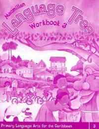 Macmillan Language Tree: Primary Language Arts for the Caribbean