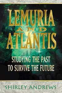 Lemuria and Atlantis