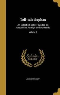 TELL-TALE SOPHAS
