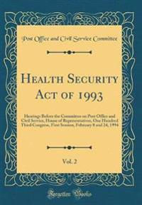 Health Security Act of 1993, Vol. 2