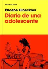 Diario de Una Adolescente / The Diary of a Teenage Girl