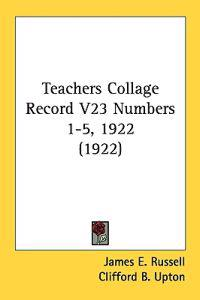 Teachers Collage Record Numbers 1-5, 1922