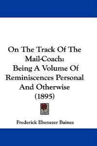 On the Track of the Mail-coach