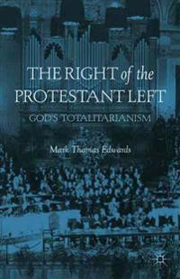The Right of the Protestant Left