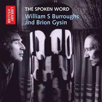 The Spoken Word William S Burroughs and Brion Gysin