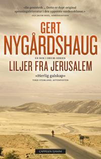 Liljer fra Jerusalem - Gert Nygårdshaug pdf epub