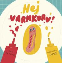 Hej Varmkorv!