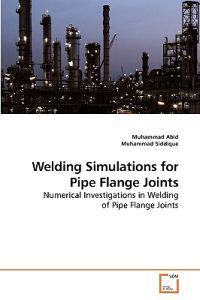 Welding Simulations for Pipe Flange Joints