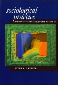 Sociological Practice Linking Theory and Social Research