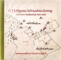 C J Löfgrens lefvnadsteckning