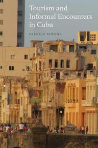 Tourism and Informal Encounters in Cuba