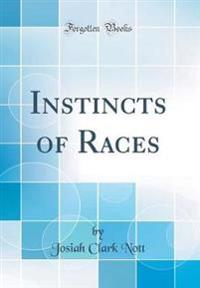 Instincts of Races (Classic Reprint)