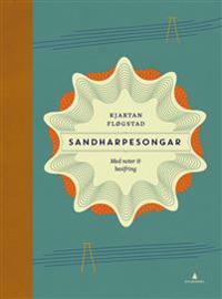 Sandharpesongar - Kjartan Fløgstad | Inprintwriters.org