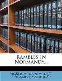 Rambles In Normandy...