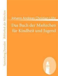 Buch Der M Hrchen Fur Kindheit Und Jugend