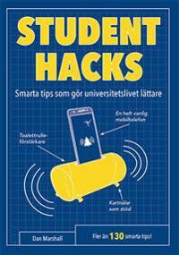 Studenthacks : smarta tips som gör studentlivet lättare