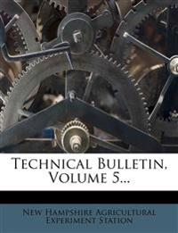 Technical Bulletin, Volume 5...