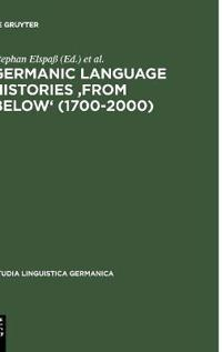 Germanic Language Histories 'from Below' (1700-2000)