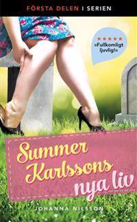 Summer Karlssons nya liv - Johanna Nilsson pdf epub