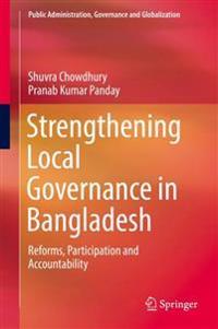 Strengthening Local Governance in Bangladesh
