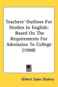 Teachers' Outlines for Studies in English