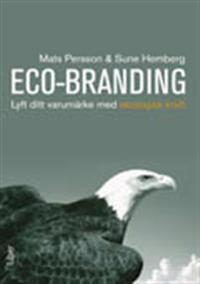 Eco-Branding : lyft ditt varumärke med ekologisk kraft