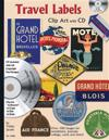 Travel Labels Clip Art with CD: Over 100 Images for Newsletters Journals Collage Cards and More