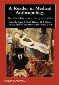 A Reader in Medical Anthropology