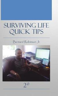 Surviving Life Quick Tips 2.0
